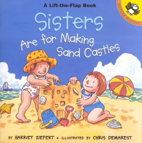 Sisters Are for Building Sand Castles