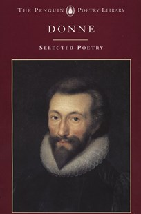 John Donne: A Selection Of His Poetry by John Donne, John Hayward (9780140585186) - PaperBack - Modern & Contemporary Fiction Literature