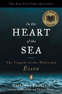 In the Heart of the Sea by Nathaniel Philbrick, Nathaniel Philbrick (9780141001821) - PaperBack - Business & Finance Organisation & Operations