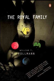 The Royal Family by William T. Vollmann, William T. Vollmann (9780141002002) - PaperBack - Adventure Fiction Modern