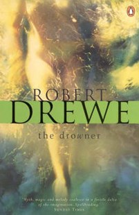The Drowner by Robert Drewe (9780141008028) - PaperBack - Historical fiction