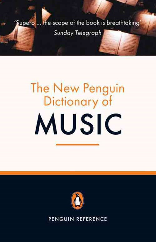 The New Penguin Dictionary Of Music