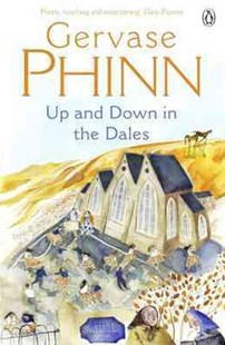 Up And Down In The Dales by Gervase Phinn (9780141011318) - PaperBack - Modern & Contemporary Fiction General Fiction