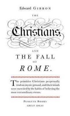 The Christians And The Fall Of Rome