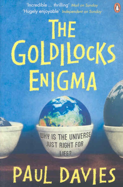 The Goldilocks Enigma, The