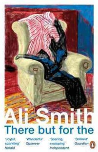 The There But For by Ali Smith (9780141025193) - PaperBack - Modern & Contemporary Fiction General Fiction