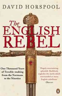The English Rebel by David Horspool (9780141025476) - PaperBack - History European