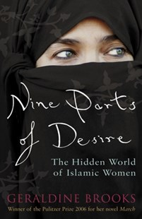 Nine Parts of Desire by Geraldine Brooks (9780141029405) - PaperBack - Religion & Spirituality Islam