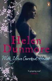 With Your Crooked Heart by Helen Dunmore (9780141033617) - PaperBack - Modern & Contemporary Fiction General Fiction