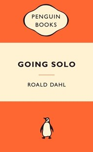 Going Solo: Popular Penguins by Roald Dahl (9780141037332) - PaperBack - Non-Fiction Biography