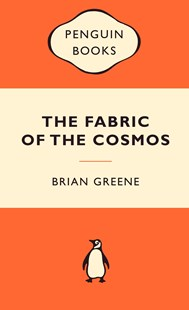 The Fabric Of The Cosmos: Popular Penguins by Brian Greene (9780141037622) - PaperBack - Science & Technology Astronomy
