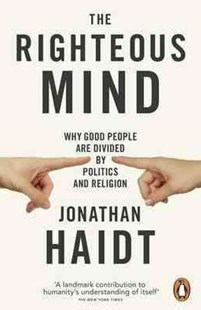 The Righteous Mind, TheReligion by Jonathan Haidt (9780141039169) - PaperBack - Philosophy Modern