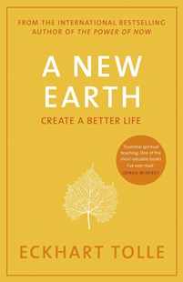 A New Earth by Eckhart Tolle, Eckhart Tolle (9780141039411) - PaperBack - Health & Wellbeing Mindfulness