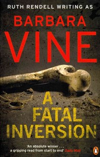 A Fatal Inversion by Barbara Vine, Richard Bravery (9780141040479) - PaperBack - Crime Mystery & Thriller
