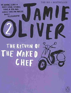 The Return Of The Naked Chef by Jamie Oliver (9780141042961) - PaperBack - Cooking Cooking Reference