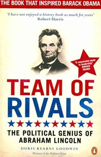 Team Of Rivals by Doris Kearns Goodwin (9780141043722) - PaperBack - Biographies Political