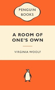 A Room Of One's Own: Popular Penguins by Virginia Woolf (9780141044880) - PaperBack - Modern & Contemporary Fiction General Fiction
