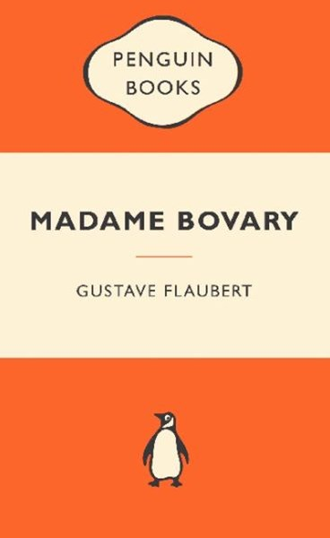 Madame Bovary: Popular Penguins
