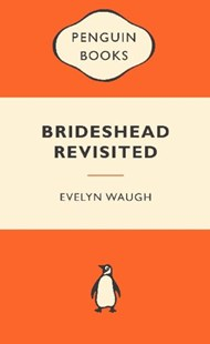Brideshead Revisited: Popular Penguins by Evelyn Waugh (9780141045627) - PaperBack - Classic Fiction