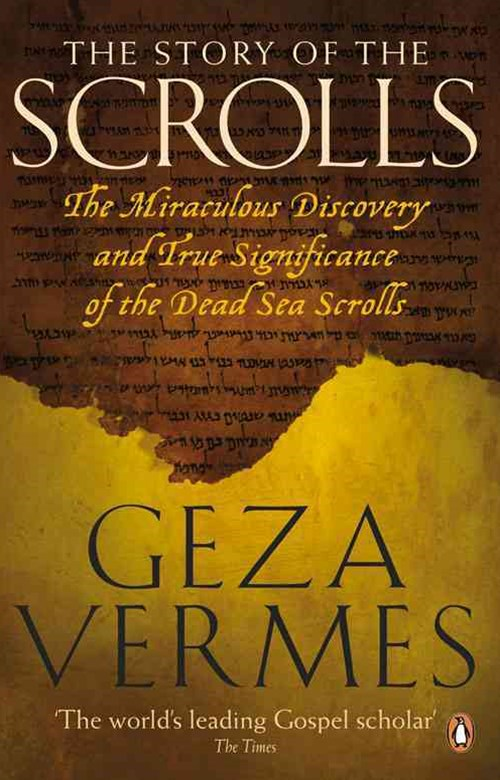 The Story Of The Scrolls, Theificanceof The Dead Sea Scrolls