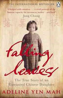 Falling Leaves: The True Story of an Unwanted Daughter
