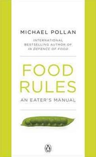 Food Rules by Michael Pollan (9780141048680) - PaperBack - Health & Wellbeing Diet & Nutrition
