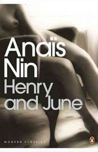 Henry & June by Anais Nin (9780141183282) - PaperBack - Classic Fiction