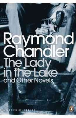 The Lady In The Lake & Other Novels, TheWindow And The Little Sister