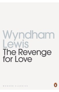 Revenge for Love by Wyndham Lewis (9780141187648) - PaperBack - Classic Fiction