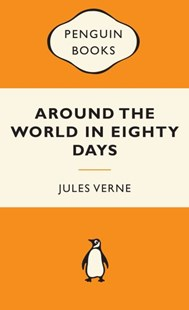 Around The World In Eighty Days: Popular Penguins by Jules Verne (9780141194769) - PaperBack - Classic Fiction