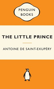 The Little Prince: Popular Penguins by Antoine De Saint-Exupery (9780141194806) - PaperBack - Children's Fiction