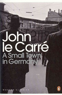 A Small Town In Germany by John Le Carre (9780141196381) - PaperBack - Classic Fiction