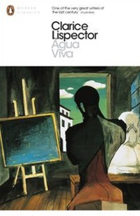 Agua Viva by Clarice Lispector (9780141197364) - PaperBack - Classic Fiction