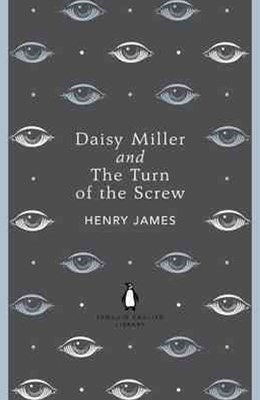 Daisy Miller And The Turn Of The Screwary