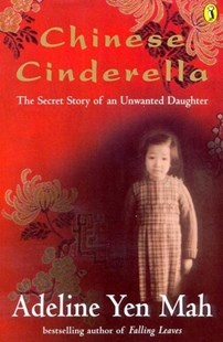 Chinese Cinderella by Adeline Yen Mah (9780141304878) - PaperBack - Children's Fiction