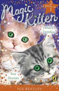Magic Kitten Duos by Sue Bentley (9780141325453) - PaperBack - Children's Fiction Intermediate (5-7)