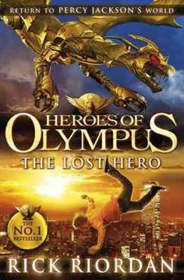 The Lost Hero: Heroes Of Olympus (Book 1)
