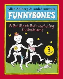 Funnybones by Allan Ahlberg And Janet Ahlberg, Allan Ahlberg (9780141333571) - PaperBack - Children's Fiction Early Readers (0-4)