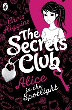 Alice in the Spotlight: The Secrets Club