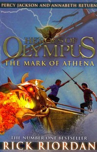 The Mark of Athena: Heroes Of Olympus (Book 3) by Rick Riordan (9780141335766) - PaperBack - Children's Fiction
