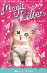 Magic Kitten: Star Dreams by Sue Bentley (9780141337531) - PaperBack - Children's Fiction