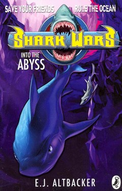 Into the Abyss: Shark Wars Bk 3