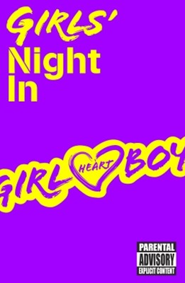 Girl Heart Boy: Girls' Night In (short story ebook 1)