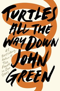 Turtles All the Way Down by John Green (9780141346045) - PaperBack - Children's Fiction