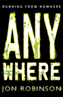 (ebook) Anywhere (Nowhere Book 2) - Children's Fiction Teenage (11-13)