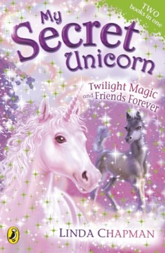 (ebook) My Secret Unicorn: Twilight Magic and Friends Forever