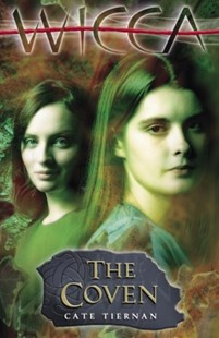 (ebook) Wicca: The Coven - Children's Fiction Teenage (11-13)
