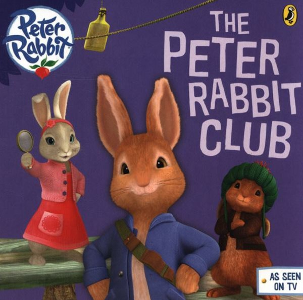 Peter Rabbit Animation: The Peter Rabbit Club