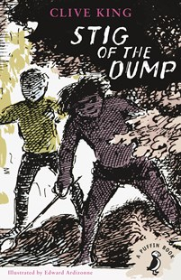 Stig Of The Dump by Clive King And Edward Ardizzone, Edward Ardizzone (9780141354859) - PaperBack - Children's Fiction Classics