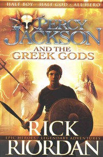 Percy Jackson And The Greek Gods by Rick Riordan (9780141358680) - PaperBack - Children's Fiction